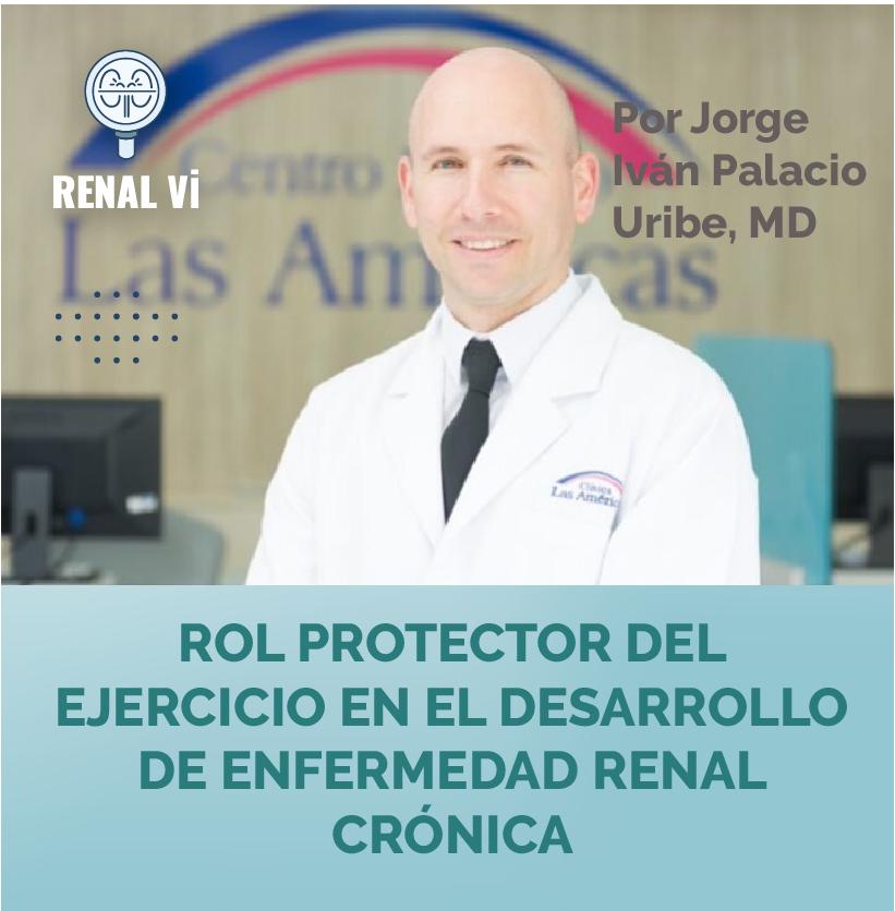 Dr. Jorge Iván Palacio Uribe - Ejercicio Enfermedad renal